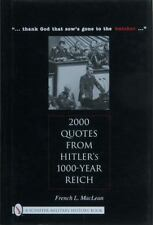 2000 Quotes from Hitler's 1000-Year Reich