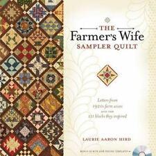 The Farmer's Wife Sampler Quilt: Letters from 1920s Farm Wives and the 111 Bloc