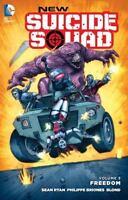New Suicide Squad Vol. 3: Freedom Ryan, Sean VeryGood