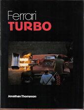 Ferrari Turbo by Thompson Pub. 1982 125 126 GTs 308 V-8s BB flat 12, 208 GTB +