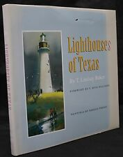 Lighthouses of Texas by T. Lindsay Baker Hardback  2001