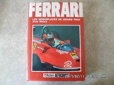 Livre FERRARI LES MONOPLACES DE GRAND PRIX Alan Henry ACLA 1984 K35