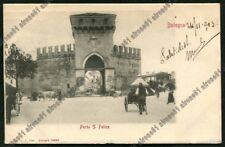 BOLOGNA CITTÀ 280 PORTA S. FELICE Cartolina VIAGGIATA 1903