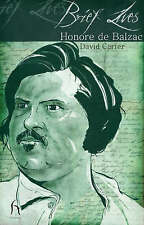 Brief Lives: Honore De Balzac (Brief Lives), Acceptable, David Carter, Book