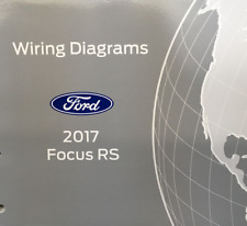 2017 FORD FOCUS RS Electrical Wiring Diagram Manual OEM Factory