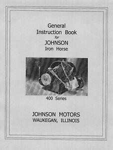 Johnson Iron Horse 400 Series General Instruction  Book