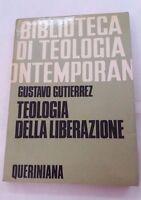 Teologia della liberazione  di Gustavo Gutierrez - Queriniana, 1981; 4. ed