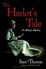 The Harlot's Tale (Midwife's Tale Series #2) - Samuel Thomas - Mystery, Thriller