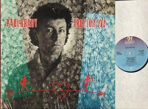PAUL BRADY true for you POLD 5091 A1/B1 1st press open shrink + inset LP EX/EX