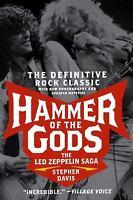 Hammer of the Gods : The Led Zeppelin Saga by Stephen Davis