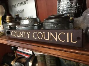 Vintage Bakelite Sign COUNTY COUNCIL  Circa 1930's from Wakefield West Yorkshire