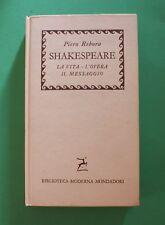 Piero Rebora - Shakespeare - 1^ Ed. Mondadori 1958