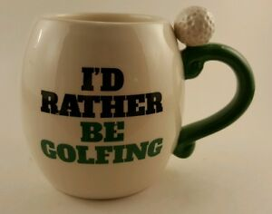 New !!!  I'D Rather Be Golfing Coffee Mug