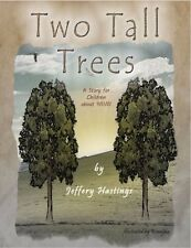 Two Tall Trees - a Story for Children about 9/11/01 (eBook)