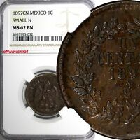 "Mexico SECOND REP.1897 CN 1 Centavo Small ""N"" NGC MS62 BN  Culiacan Mint KM391.1"