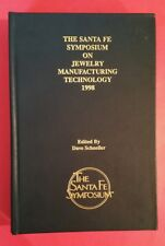 Santa Fe Symposium On Jewelry Manufacturing Technology 1998 - ed David Schneller
