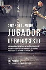 Creando Al Mejor Jugador de Baloncesto : Aprende Los Secretos y Trucos...