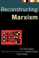 Reconstructing Marxism : Essays on Explanation and the Theory of History by...