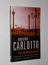 Massimo Carlotto The Columbian Mule Uncorrected Proof Copy Softback Book. 2003.
