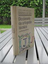 DICCIONARIO DE ORTOGRAFIA TECNICA BY JOSE MARTINEZ DE SOUSA 1987