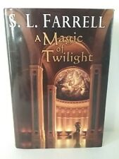 A Magic of Twilight: Book One of the Nessantico Cycle by S L Farrell - Hardcover