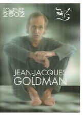 RARE / TICKET BILLET CONCERT - JEAN JACQUES GOLDMAN LIVE A LILLE ( FRANCE ) 2002