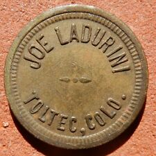 TOLTEC Colorado TOKEN ⚜️ Joe Ladurini COAL MINING Ghost Town