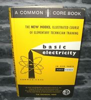 Basic Electricity - A Common Core Book, Part 3 Only, Hardback 1965,