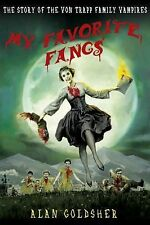 My Favorite Fangs: The Story of the Von Trapp Vampires...New Softcover