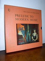 "Time Life Records: The Story of Great Music-Prelude to Modern Music(4)12""LPs Box"