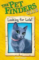 3: Looking For Lola (Pet Finders Club), Baglio, Ben, Used; Good Book
