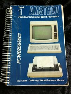 AMSTRAD PCW8256 / 8512 PC WORD PROCESSOR MANUAL