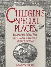 Childrens Special Places: Exploring the Role of F