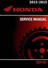 Honda CRF110F 2013 2014 2015 motorcycle service manual in binder