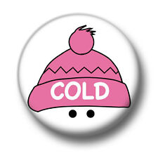 Cold 1 Inch / 25mm Pin Button Badge Christmas Freezing Snow Winter Rain Cute Fun