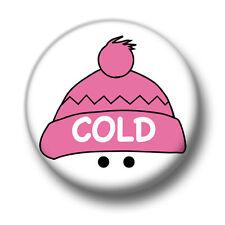 Kalt 1 Zoll/25mm Pin Button Badge Weihnachten Frost Schnee Winter Regen niedlich Spaß