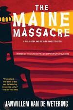Maine Massacre (A Grijpstra & De Gier Mystery) by Van De Wetering, Janwillem