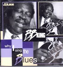 B.B. King ‎– Why I Sing The Blues         (Musica Jazz) MJCD 1190 .....Y8