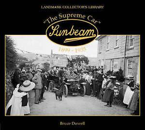 Sunbeam the Supreme Car, 1899-1935 (Landmark Collector's Library)