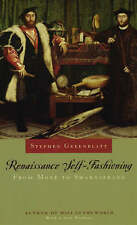 Renaissance Self-fashioning: From More to Shakespeare, Good Condition Book, Step