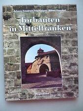 Torbauten in Mittelfranken 1989