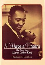 I Have a Dream : The Story of Martin Luther King by Margaret Davidson (1991, Pap