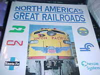 NORTH AMERICA'S GREAT RAILROADS BY: THOMAS YORK (HARDCOVER BOOK) - VERY NICE 111