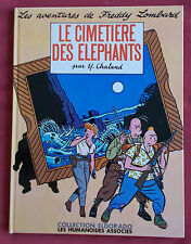 FREDDY LOMBARD LE CIMETIERE DES ELEPHANTS EO CHALAND  HUMANOIDES