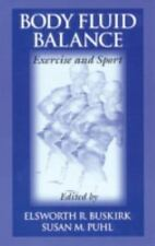 Body Fluid Balance: xercise and Sport (Nutrition in Exercise and Sport)
