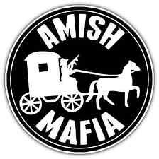 "Amish Mafia Funny Car Bumper Window Vinyl Sticker Decal 4.6""X4.6"""