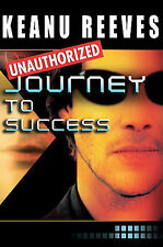 Keanu Reeves: Journey to Success Hector De Leon New
