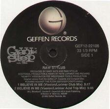 RAW STYLUS - Believe In Me (Vission & Lorimer Rmxs) - Geffen - GEF12-22108 - Usa