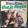 """Klaus & Klaus - 'Viva la Mexico  - 7"""" Single - TOP!!"""