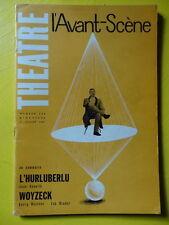 L'Avant-Scène Théâtre n° 246 1961 J. Anouilh L'Hurluberlu Georg Büchner Woyzeck